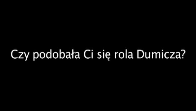 Kamil Maćkowiak o Dumiczu