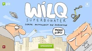 WILQ Superbohater na Ipla.TV