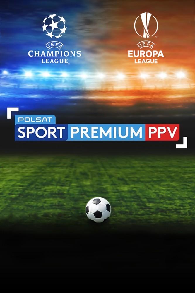 2020-08-04 Liga Mistrzów i Liga Europy w Polsat Sport Premium - Polsat.pl
