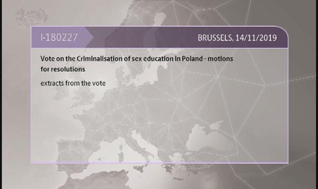 Głosowanie nad rezolucją Parlamentu Europejskiego w sprawie penalizacji edukacji seksualnej w Polsce (14.11.2019)